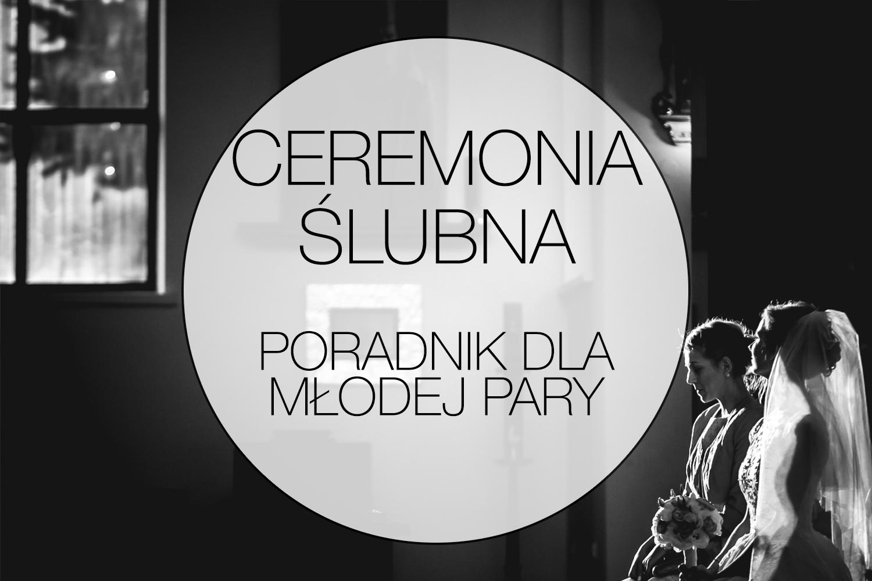ceremonia ślubna poradnik dla młodej pary Łukasz Kłosiński