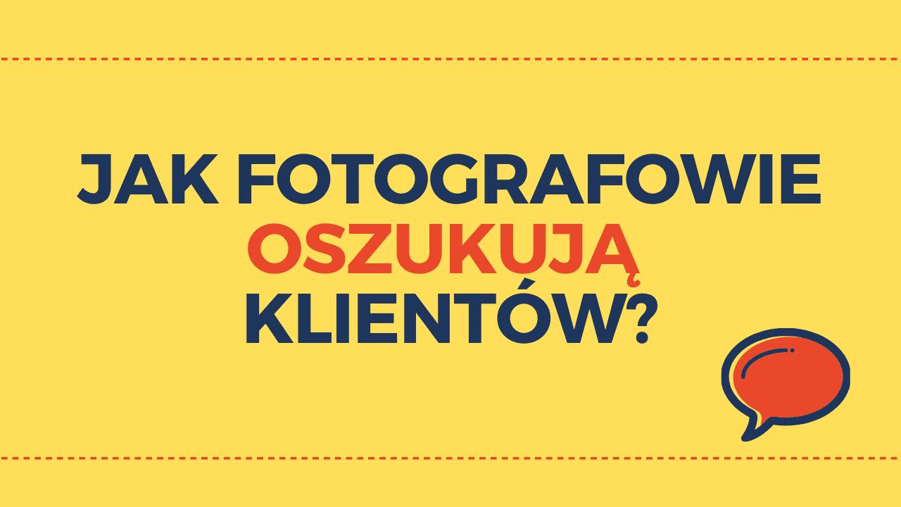 Jak oszukują fotografowie?